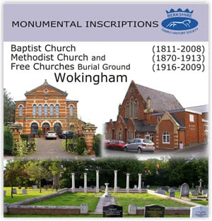 Wokingham Baptist, Methodist and Free Churches Burial Grounds Monumental Inscriptions CD